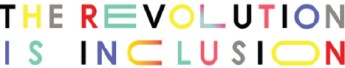 The Revolution is Inclusion Logo - Chevron List