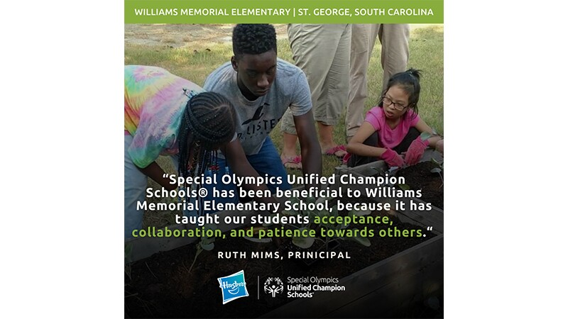 """Three students put plants into gardening boxes together. The graphic reads, """"Williams Memorial Elementary, St. George, South Carolina."""" A quote from Principal Ruth Mims reads, """"Special Olympics Unified Champion Schools has been beneficial to Williams Memorial Elementary School, because it has taught our students acceptance, collaboration, and patience towards others."""""""