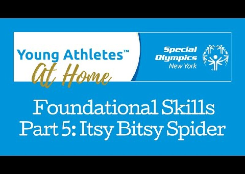 Young Athletes Foundational Skills Part 5: Itsy Bitsy Spider