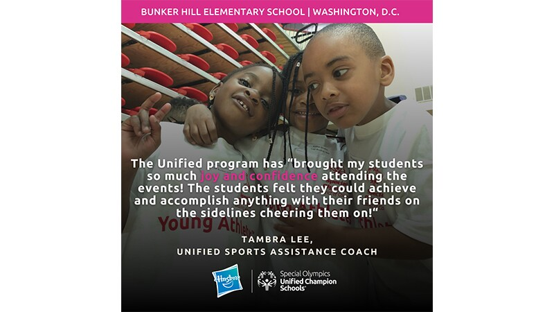 """Three Young Athletes smile to the camera and hug. The graphic reads, """"Bunker Hill Elementary School, Washington, DC."""" A quote from Unified Sports coach Tambra Lee reads, """"The Unified Program has brought my students so much joy and confidence attending the events! The students felt they could achieve and accomplish anything with their friends on the sidelines cheering them on."""""""