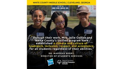 "Three female students smile on a outdoor school field. The graphic reads, ""White County Middle School, Cleveland, Georgia."" A quote from Dr. MaryKay Berry reads, ""Through their work, Mrs. Julie Collins and White County's Unified program have established a climate and culture of teamwork, inclusion, respect, and acceptance, for all students regardless of their abilities."""