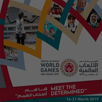 colorful background with the Special Olympics World Games Abu Dhabi 2019 logo, text that reads: Meet the Determined, 14-21 march 2019