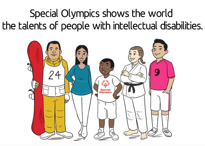 Illustration of 5 young adults with text above that reads: Special Olympics shows the world the talents of people with intellectual disabilities.