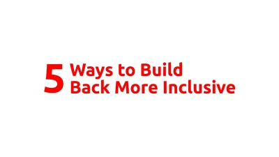 Text reads: 5 ways to build back more inclusive.