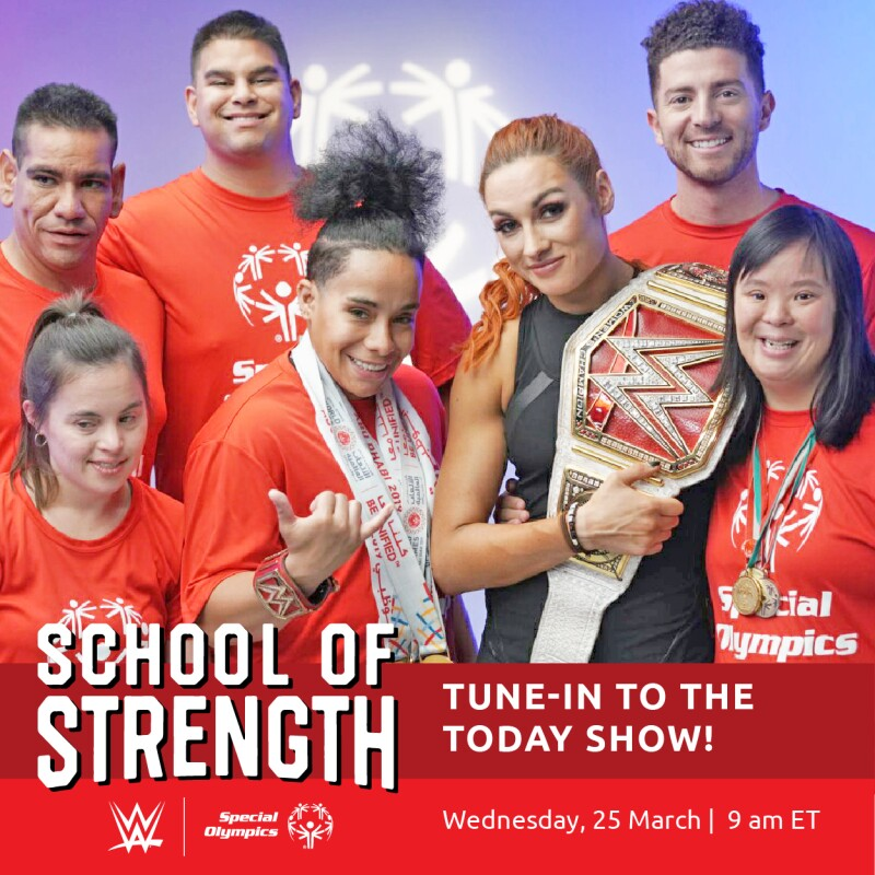 TODAY Show tune in announcement featuring Becky Lynch with the Special Olympics athletes who appear in the videos.