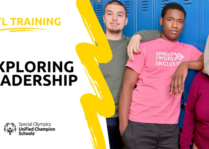 On the left text reads: IYL Training: Exploring Leadership | Special Olympics Unified Champion Schools logo. On the right: Three young adults standing in front of lockers.
