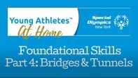 image reads: Young Athletes Foundational Skills Part 4: Bridges & Tunnels
