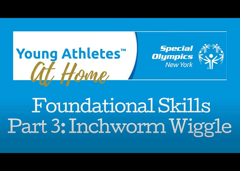Image reads: Young Athletes Foundational Skills Part 3: Inchworm Wiggle
