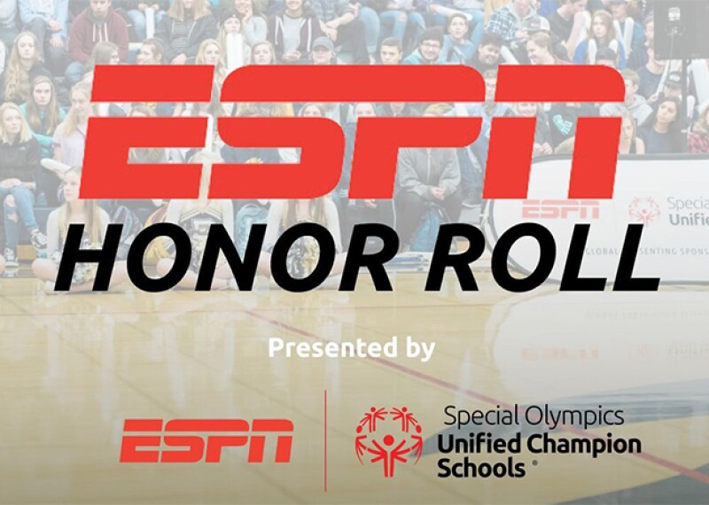 ESPN Honor Roll presented by ESPN and Special Olympics Unified Champion Schools