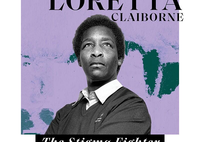 Loretta Claiborne with text that reads: Loretta Claiborne The Stigma Fighter