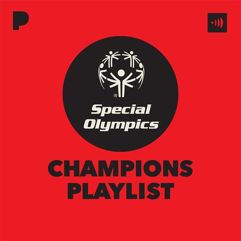 Pandora Playlist: Special Olympics Champions Playlist