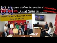 SCTV314: Daniel's Reaction Video Sargent Shriver International Global Messenger