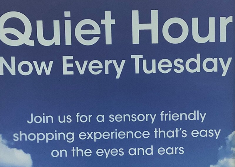 Sign announcing quiet hour at the supermarket.