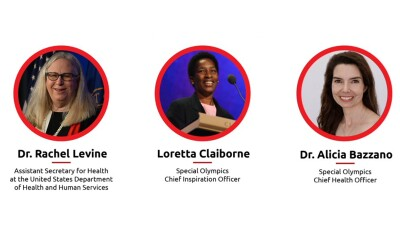 Images and titles of: Dr. Rachel Lavine: assistant Secretary for Health at the United States Department of Health and Human Services; Loretta Claiborne: Special Olympics Chief Inspiration Officer; Dr. Alicia Bazzano: Special Olympics Chief Health Officer.