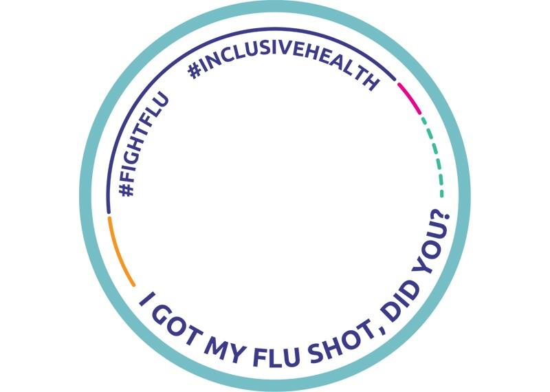 Facebook frame #InclusiveHealth  #FightFlu I got my flu shot. did you?